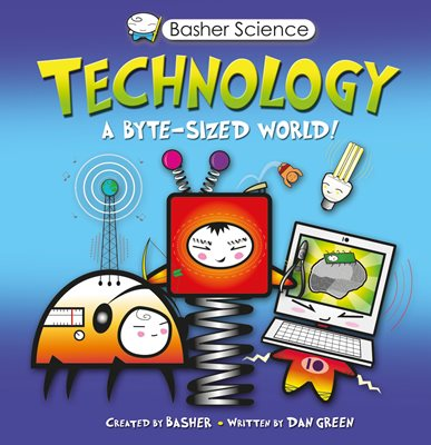 Book cover for Basher Science: Technology